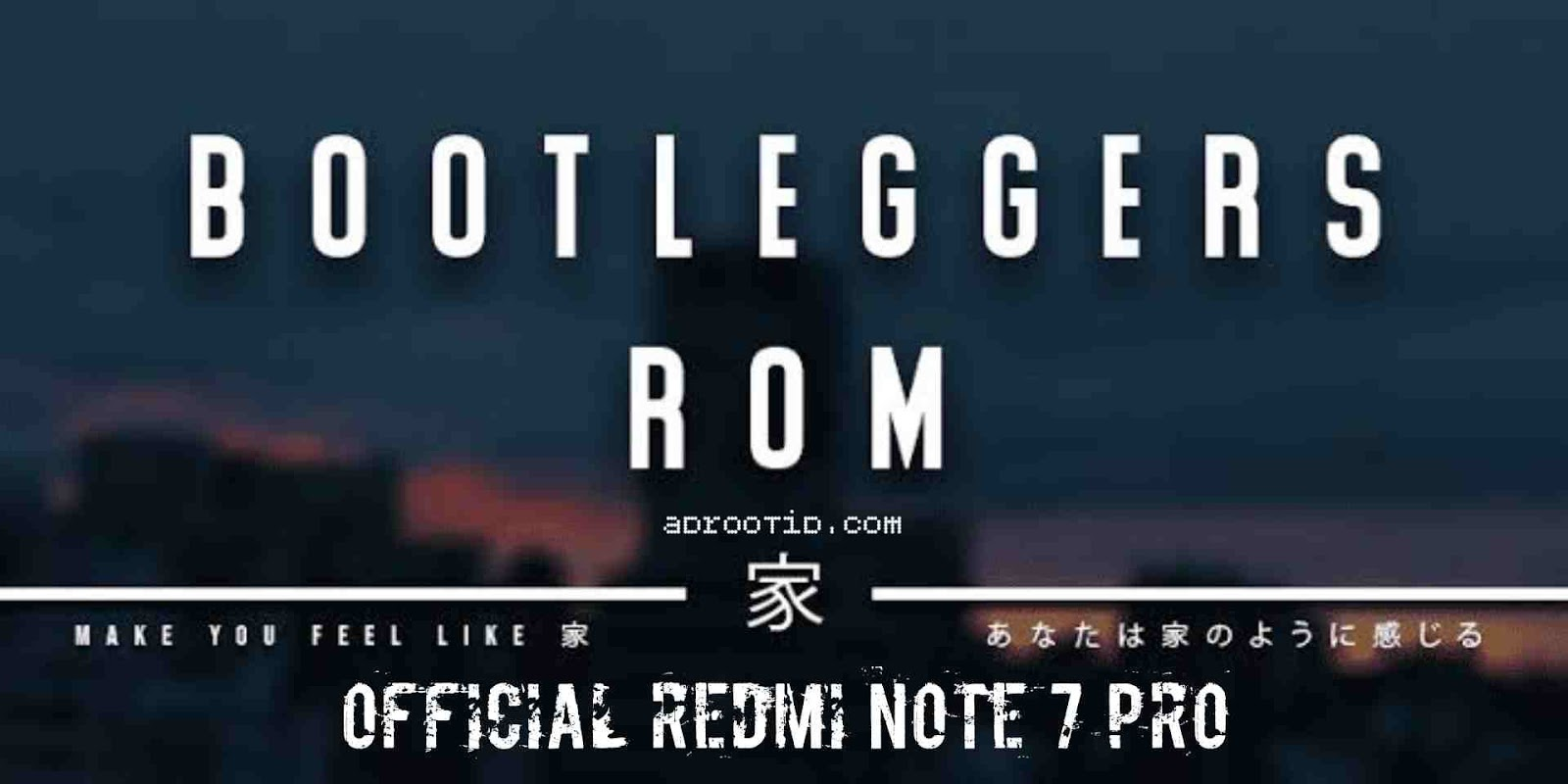 Rom bootleggers redmi note 7 pro
