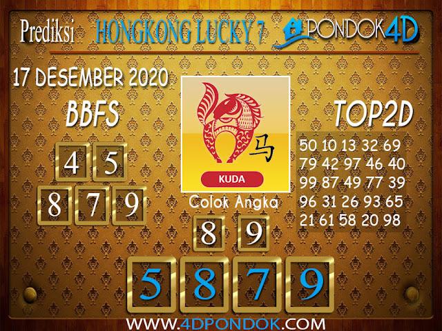 Prediksi Togel HONGKONG LUCKY 7 PONDOK4D 17 DESEMBER 2020
