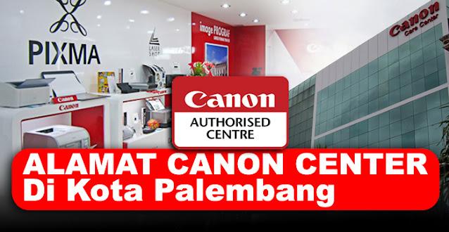 canon center, canon center palembang, canon service center palembang, service center canon palembang, alamat service printer canon palembang, service center resmi printer canon palembang, canon printer service center palembang