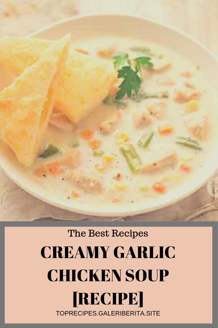 CREAMY GARLIC CHICKEN SOUP [RECIPE] | chicken animal honey garlic chicken, greek chicken, chicken stirfry, roasted chicken, chicken backyard, chicken curry, chicken tetrazzini, Tuscan chicken, chicken cordonbleu, balsamic chicken, pesto chicken, breaded chicken, sheet pan chicken, keto chicken, chicken strips, #balsamicchicken #pestochicken #breadedchicken #sheetpanchicken #ketochicken #chickenstrips #chickendrumsticks #chickenbroccoli #chickenmushroom #chickenbreastrecipes #chickendrawing #chickenillustration #chickenart #chickenbacon #creamychicken #chickensandwich #chickenvideos #chickencartoon #chickennuggets #italianchicken #skilletchicken #mexicanchicken #chickennoodle #pulledchicken #chickenphotography #chickenspinach #chickenwraps #chickenstew #chickenlogo #chickenaproducts