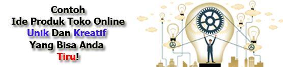 Contoh Ide Bisnis Online Shop Unik Dan Kreatif