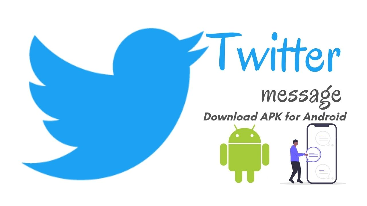 Twitter APK Download Latest Version for Android