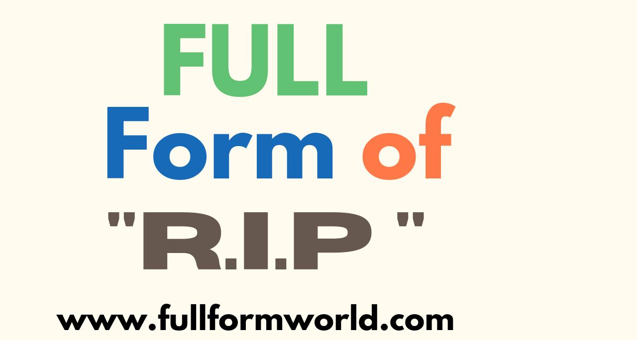 rip full firm, full form of rip