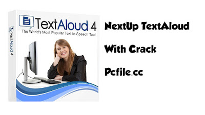 NextUp TextAloud 4.0.54 With Crack Keygen [Latest]