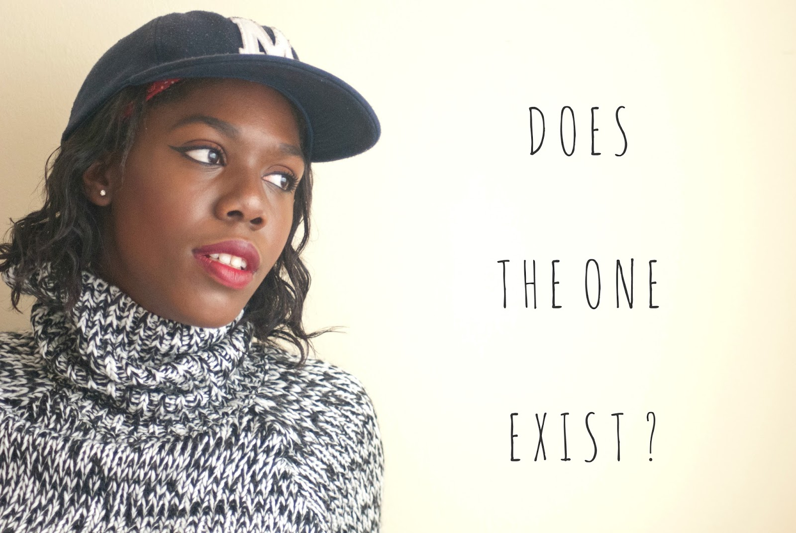 Does The One Really Exist in Love? Single girl, single life, single ladies, love, men, relationships, dating, The one, soulmate, uk lifestyle Blogger, 100 Ways to 30