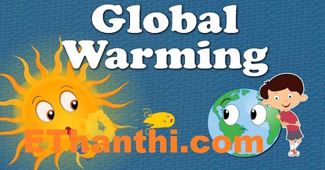 புவி வெப்பமாதல் உண்மையா?   Global warming real?