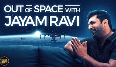 Out of Space with Jayam Ravi | Tik Tik Tik Special | Fully Filmy