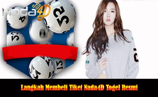 Langkah Membeli Tiket Nada4D Togel Resmi