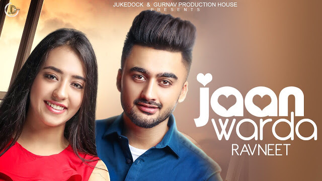Jaan Warda Song by Ravneet