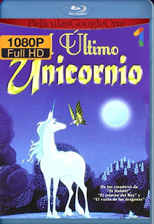 El Ultimo Unicornio [1982] [1080p BRrip] [Latino-Inglés] [GoogleDrive] RafagaHD