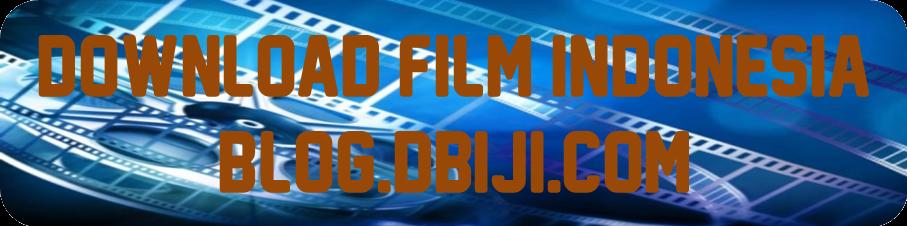 Download Kumpulan Film Indonesia Update Terbaru