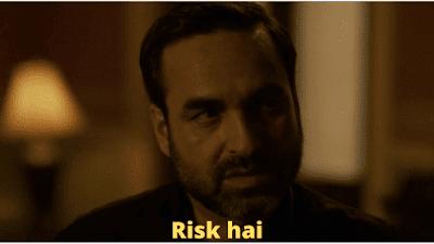 Risk hai | Mirzapur Meme Templates