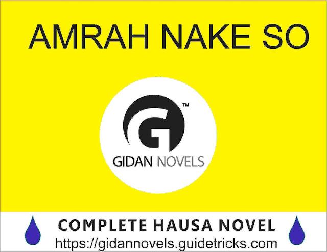 AMRAH NAKE SO COMPLETE (HAUSA NOVELS FACEBOOK)