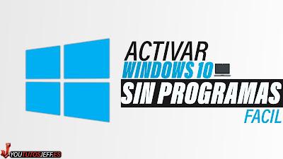 activar windows 10 sin programas