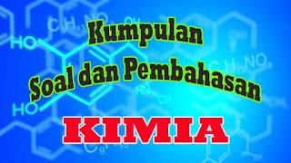 Soal Kimia Materi Kimia dan Kehidupan