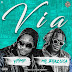 Ypimp feat Mr. Brazuca - Via (Afro House) [Prod.by Dj Vado Poster]