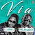 Ypimp feat Mr. Brazuca - Via (Afro House) [Prod.by Dj Vado Poster]