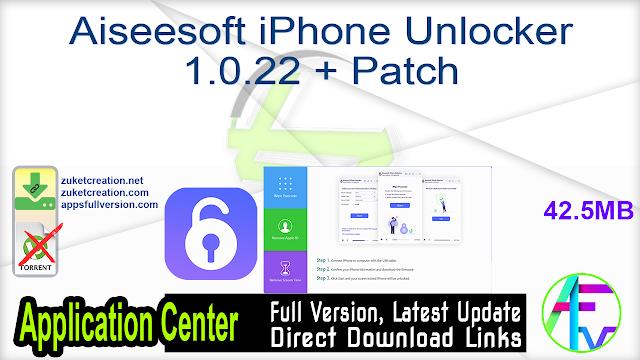 Aiseesoft iPhone Unlocker 1.0.22 + Patch