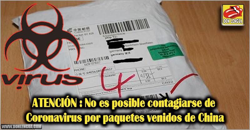 ATENCIÓN : No es posible contagiarse de Coronavirus por paquetes venidos de China