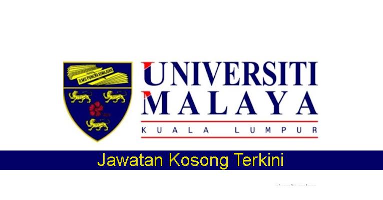 Kekosongan Terkini di Universiti Malaya (UM)