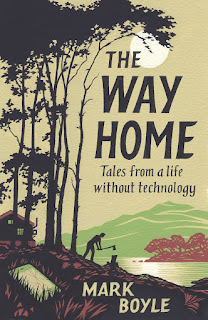summary of The Way Home by Mark Boyle