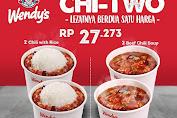 Wendys Promo PAKET CHI TWO! Makan Berdua Harga cuma Rp. 27.273
