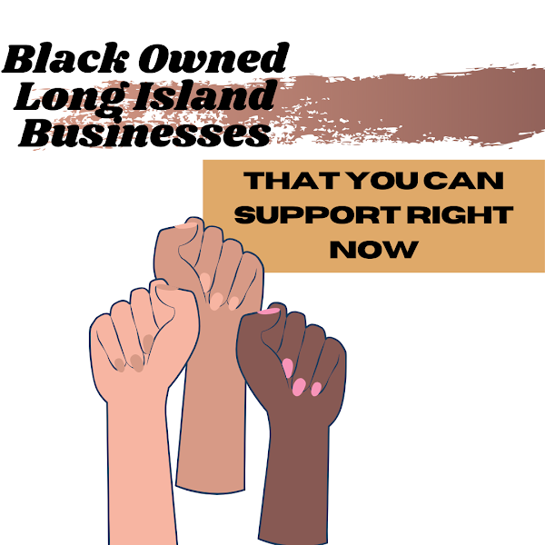 Black Owned Long Island Businesses You Can Support