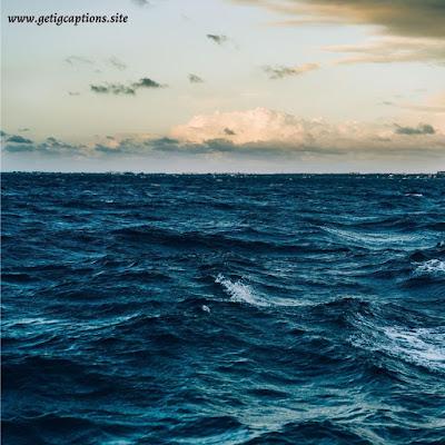Sea Captions,Instagram Sea Captions,Sea captions For Instagram