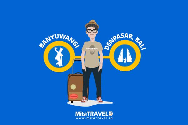 Cara Cepat dan Murah Untuk Perjalanan dari Banyuwangi ke Bali