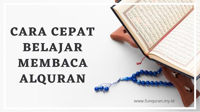 Cara cepat belajar membaca Alquran