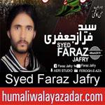 https://humaliwalaazadar.blogspot.com/2019/08/syed-faraz-jafry-nohay-2020.html