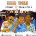 Latest Music: Djfanes Sano Wole & Phella Ok Ft Little A