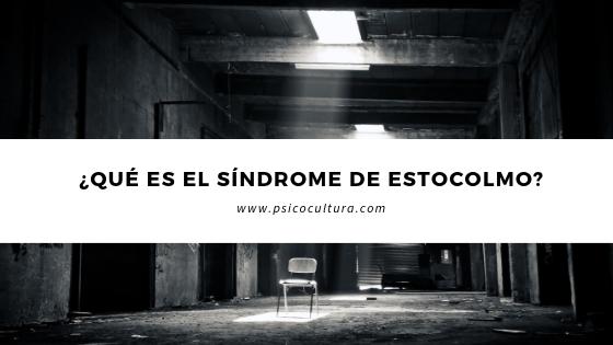 ¿Qué es el síndrome de Estocolmo?