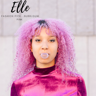 Elle wanted bubblegum pink..here is our prediction for 2022