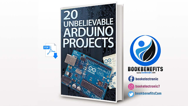 Free Download 20 Unbelievable Arduino Projects PDF