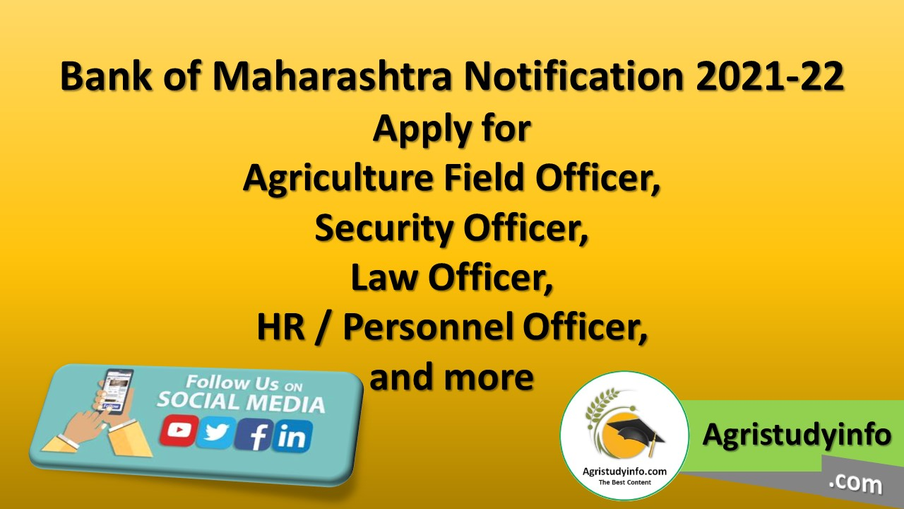Read more about the article Bank of Maharashtra Notification 2021-22 Apply for Agriculture Field Officer, Security Officer, Law Officer, HR / Personnel Officer, and more