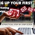 SETTING UP YOUR FIRST EMAIL MARKETING CAMPAIGN (A PRACTICAL STEP BY STEP GUIDE FOR BEGINNERS 2021/2022)