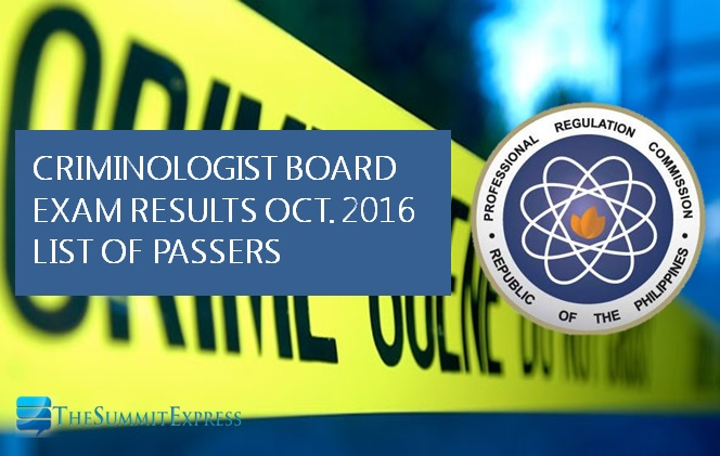 A-G Passers: October 2016 Criminologist board exam (CLE) results