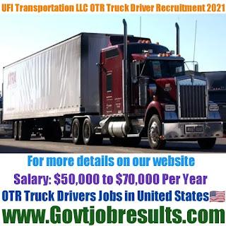 UFI Transportation LLC OTR Truck Driver Recruitment 2021-22