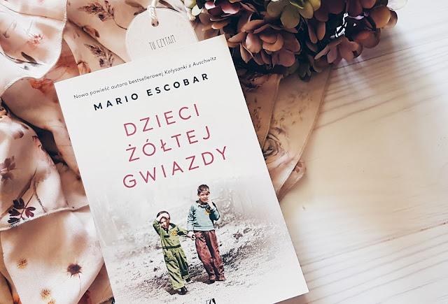 """""""Dzieci żółtej gwiazdy"""" Mario Escobar"""
