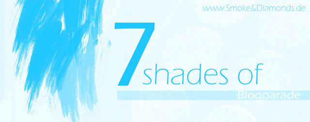 http://www.smokeanddiamonds.de/2015/09/alle-beitrage-7-shades-of-turkis.html