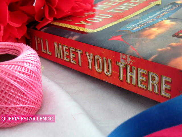 Resenha: I'll Meet you There