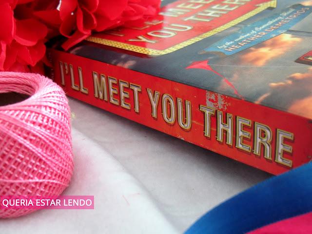 Resenha: I'll Meet you There