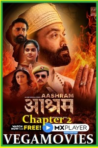 Aashram Chapter 2: The Dark Side (2020) Hindi Complete MX Originals Series 480p | 720p WEB-DL
