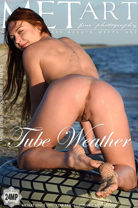 [Met-Art] Valery Leche - Tube Weather