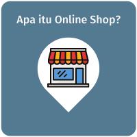 Apa Bedanya Online Shop Dengan Online Store?