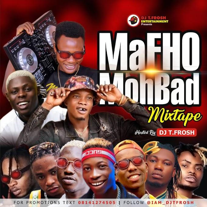 DJ TFrosh - Mohbad Special Mixtape Ft. KingEzzy