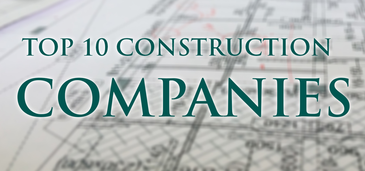 top 10 construction companies in the world iamcivilengineer. Black Bedroom Furniture Sets. Home Design Ideas