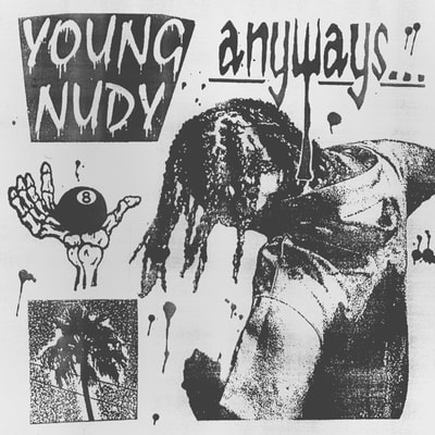 Young Nudy - Anyways (2020) - Album Download, Itunes Cover, Official Cover, Album CD Cover Art, Tracklist, 320KBPS, Zip album