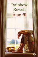 A un fil, Rainbow Rowell